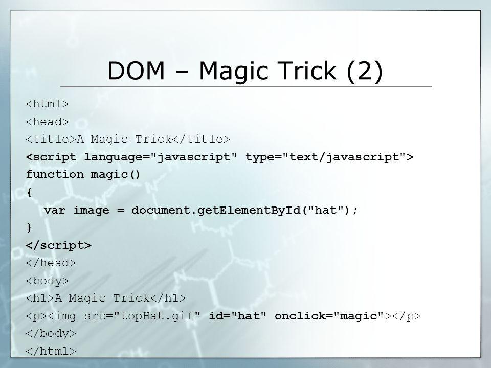 DOM – Magic Trick (3)...