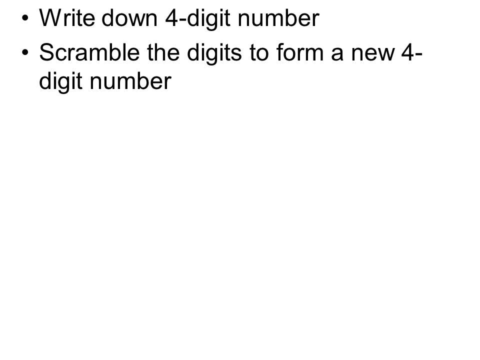 Scramble the digits to form a new 4- digit number