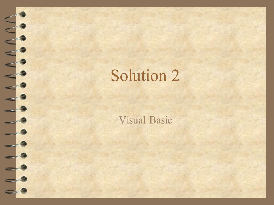 Solution 2 Visual Basic