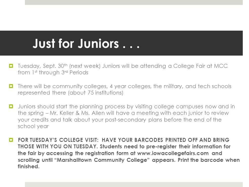 Just for Juniors...  Tuesday, Sept.