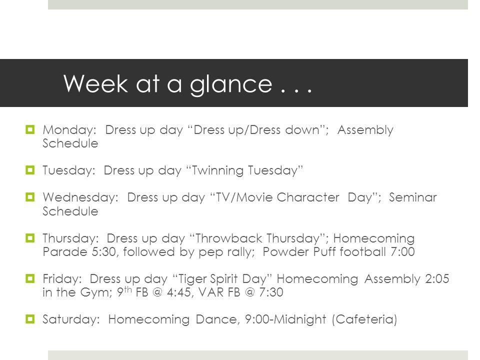 Monday  Assembly Schedule: Josh Coburn  Dress up Day: Students dress up/Teachers dress down  Assembly Speaker –Josh Coburn Manners & Motivation