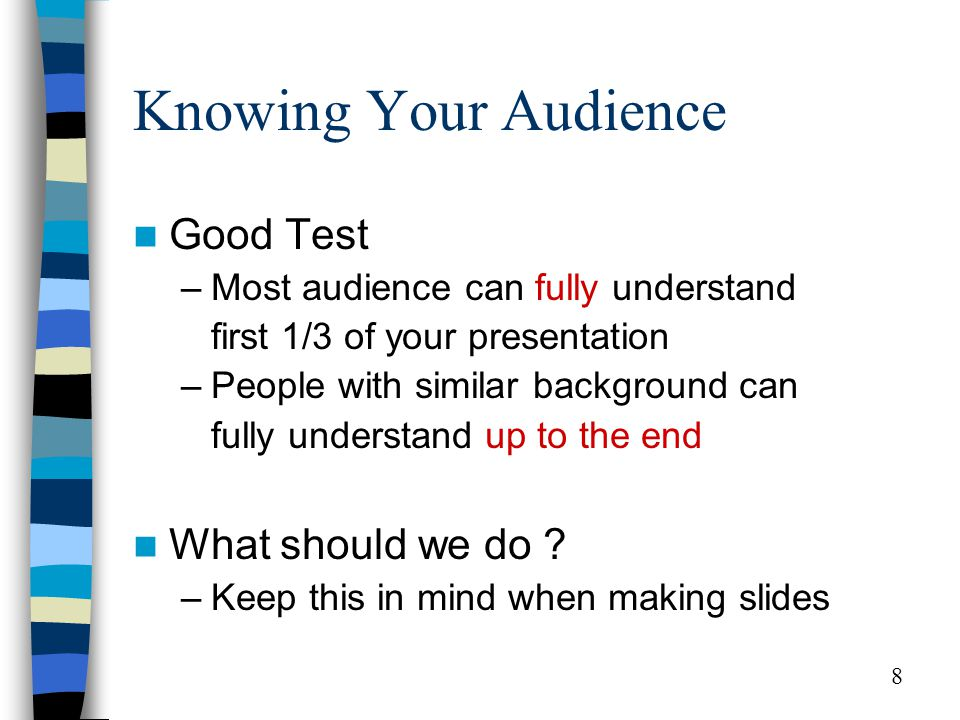 9 Selecting the Focus Most important reason why your audience are here –Why don ' t they just read your paper ?.
