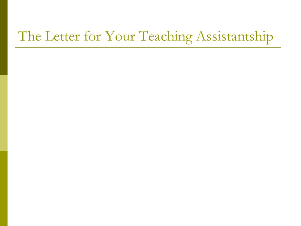 The Letter for Your Teaching Assistantship