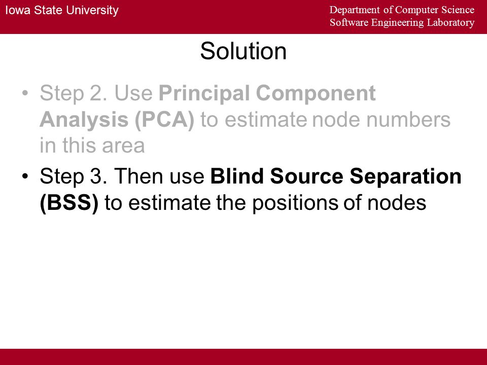 Iowa State University Department of Computer Science Software Engineering Laboratory Solution Step 2.