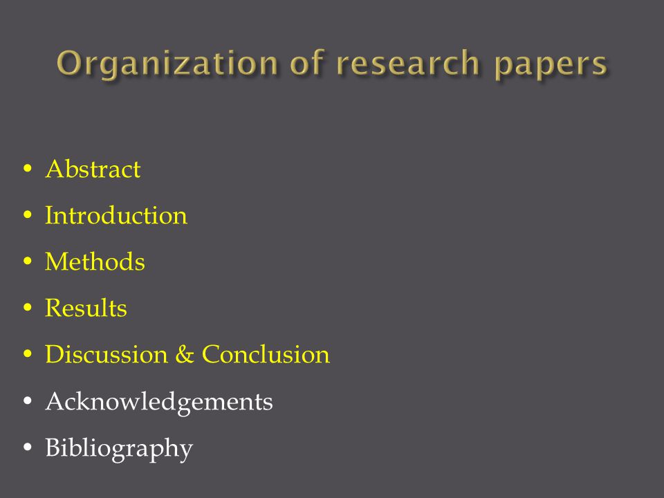 Abstract Introduction Methods Results Discussion & Conclusion Acknowledgements Bibliography