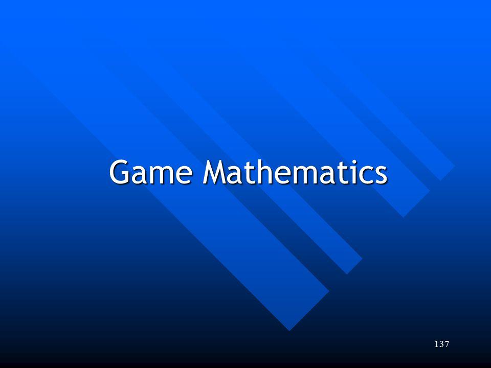 137 Game Mathematics