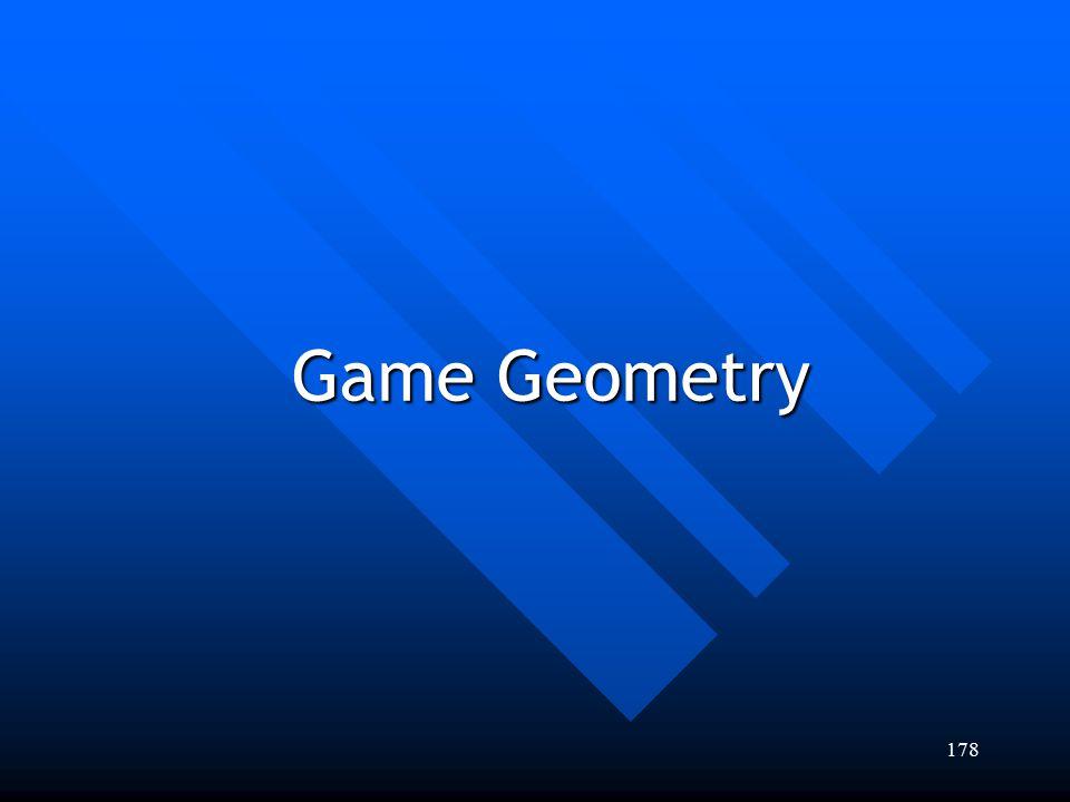 178 Game Geometry