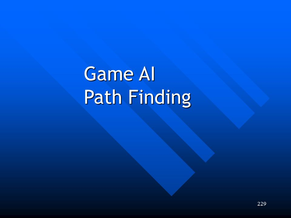 229 Game AI Path Finding