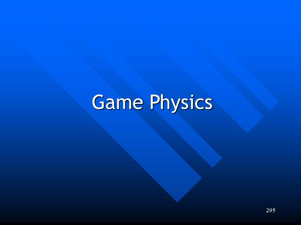 295 Game Physics