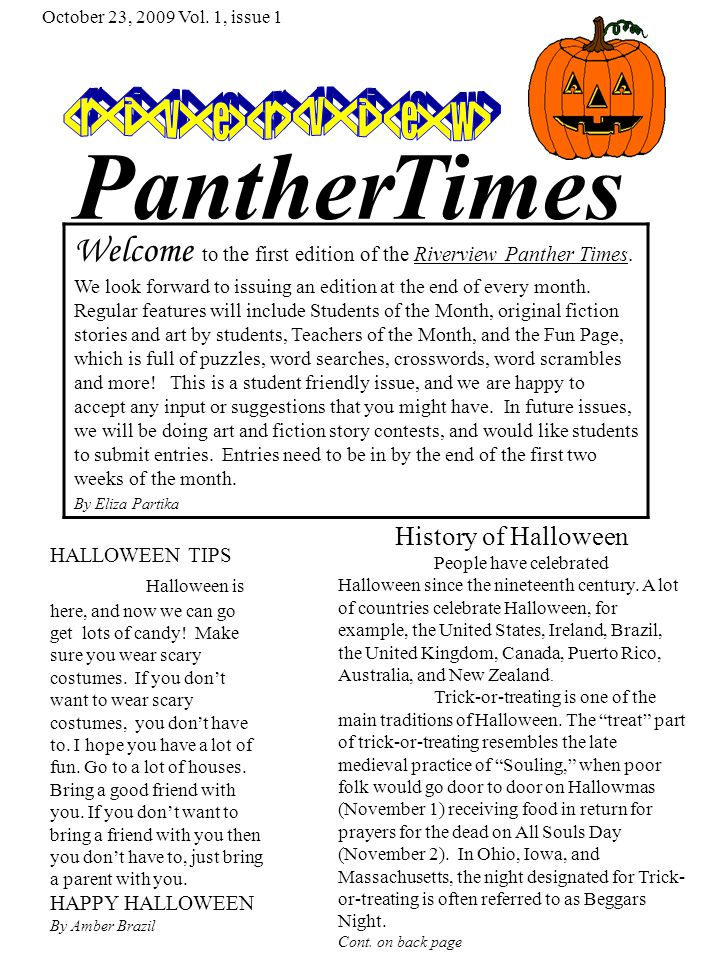 PantherTimes HALLOWEEN TIPS Halloween is here, and now we can go get lots of candy.