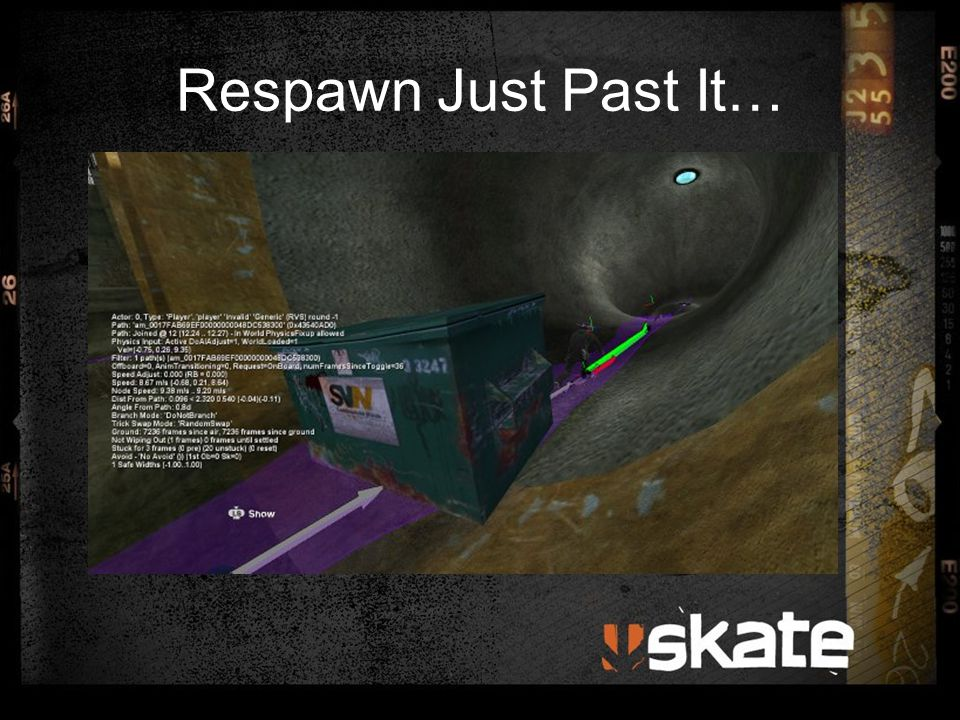 Respawn Just Past It…