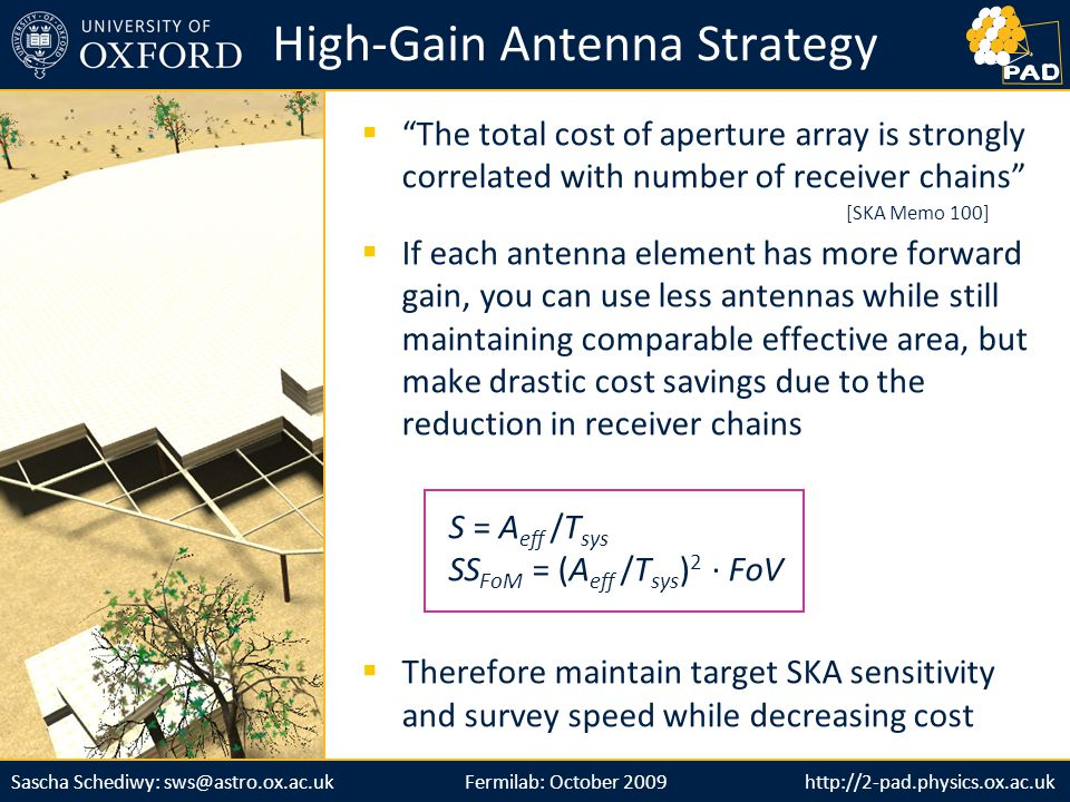 "http://2-pad.physics.ox.ac.ukSascha Schediwy: sws@astro.ox.ac.uk http://2-pad.physics.ox.ac.uk  ""The total cost of aperture array is strongly correla"