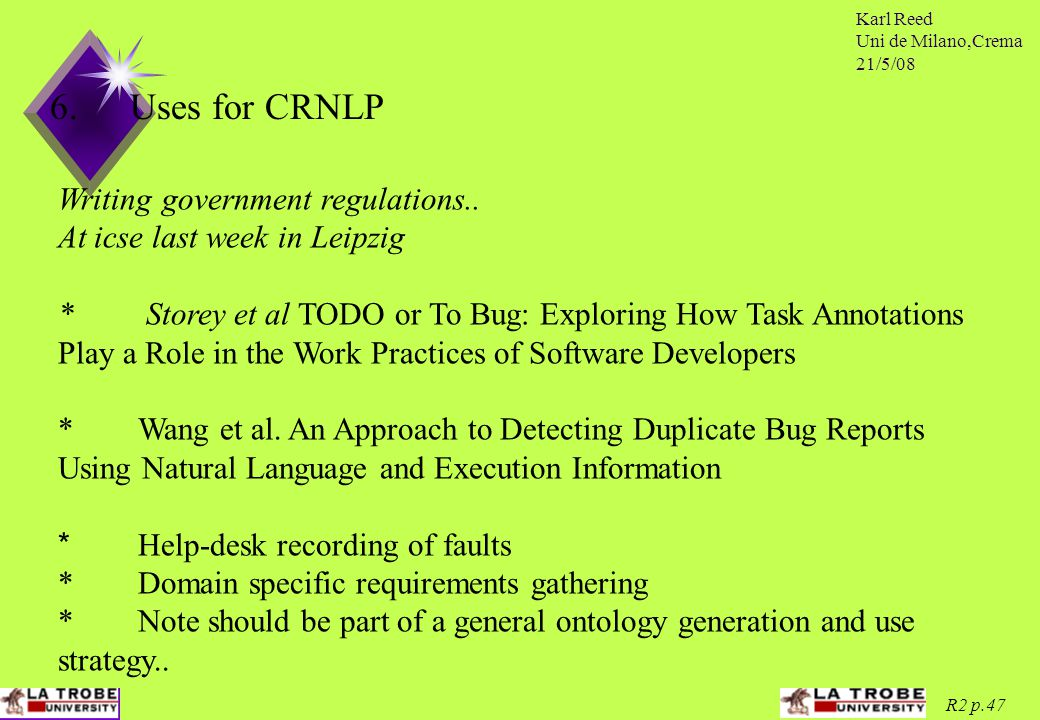 Karl Reed Uni de Milano,Crema 21/5/08 R2 p.47 6.Uses for CRNLP Writing government regulations..
