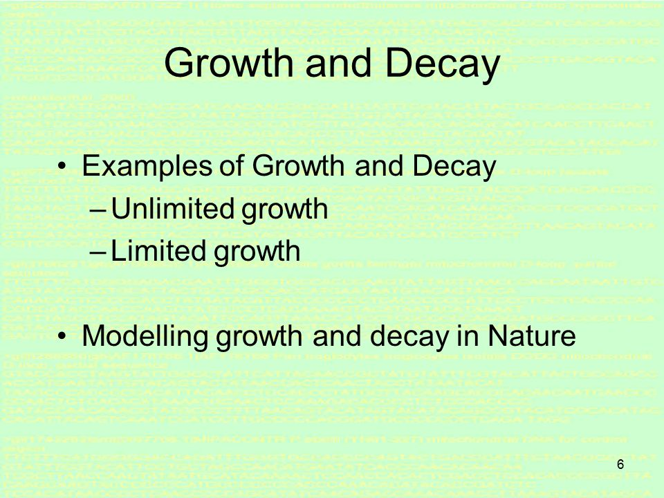 5 1. Growth and Decay