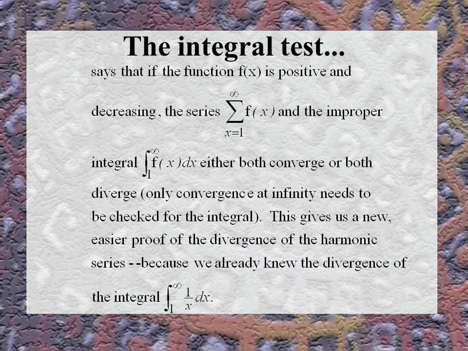 The integral test...