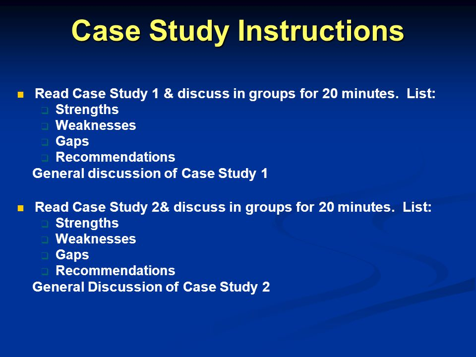 Case Study Instructions Read Case Study 1 & discuss in groups for 20 minutes.