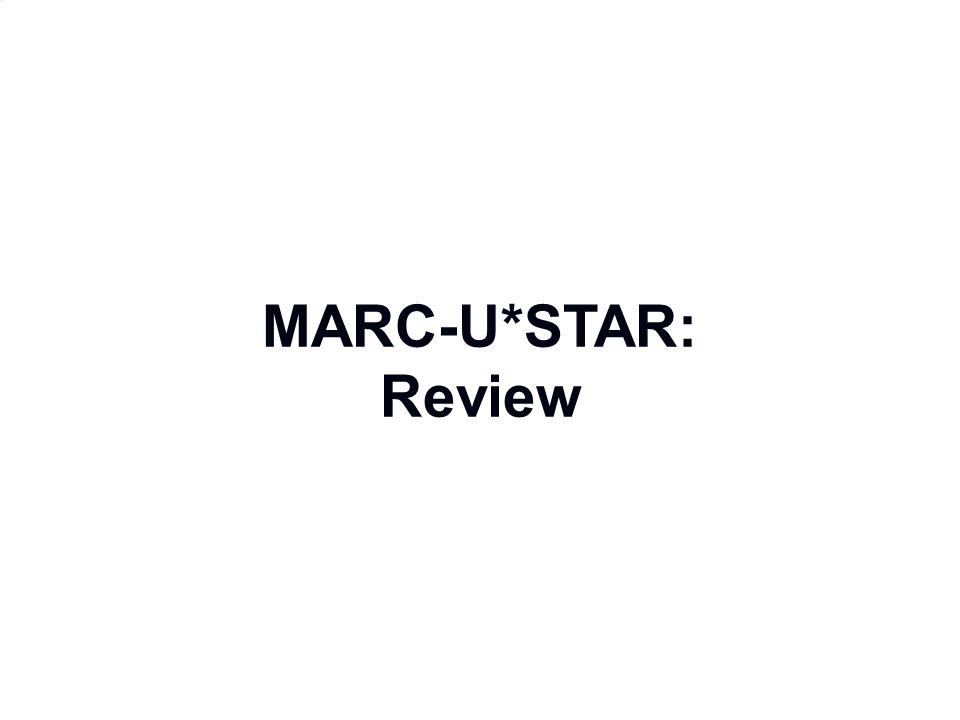 MARC-U*STAR: Review