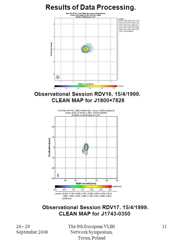 26 - 29 September 2006 The 8th European VLBI Network Symposium, Torun, Poland 11 Results of Data Processing. Observational Session RDV16. 15/4/1999. C