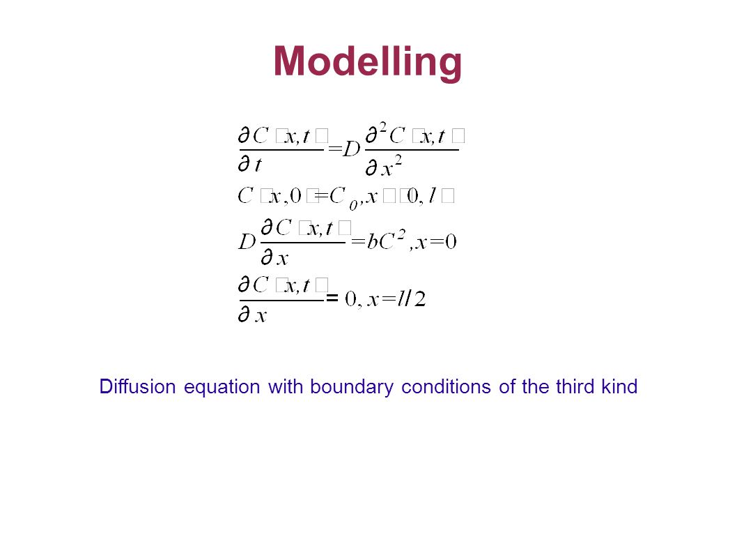 Modelling Diffusion equation with boundary conditions of the third kind