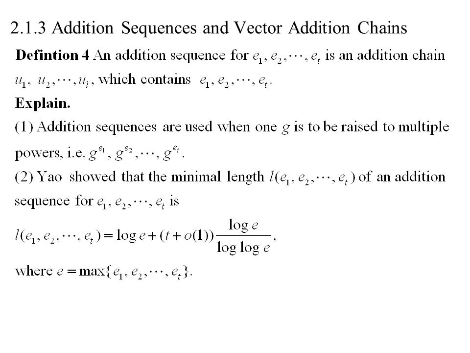 2.1.3 Addition Sequences and Vector Addition Chains