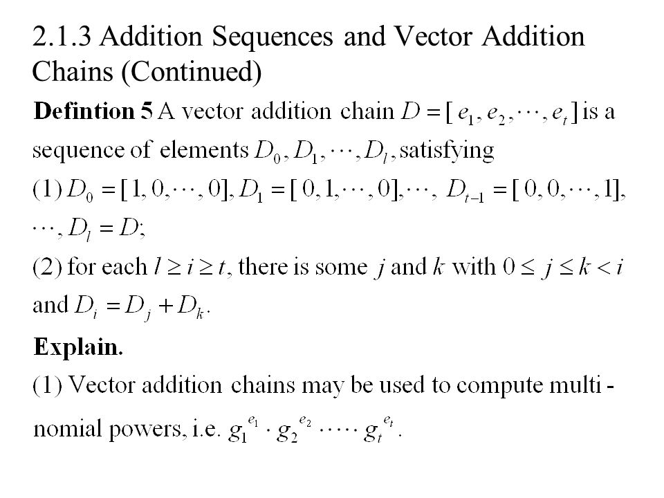 2.1.3 Addition Sequences and Vector Addition Chains (Continued)
