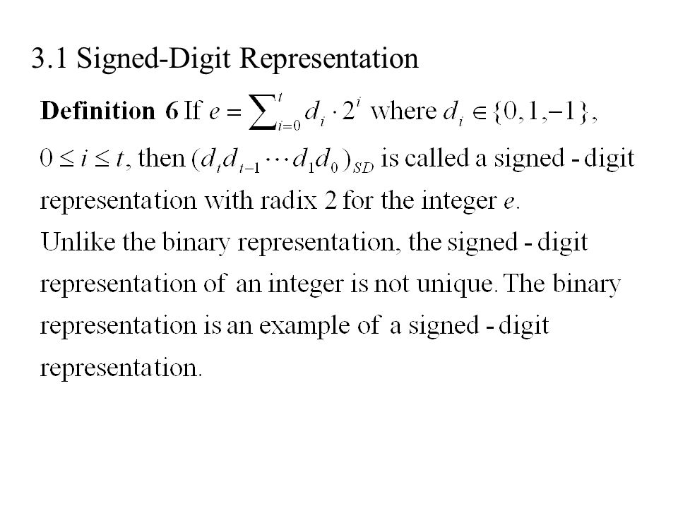 3.1 Signed-Digit Representation