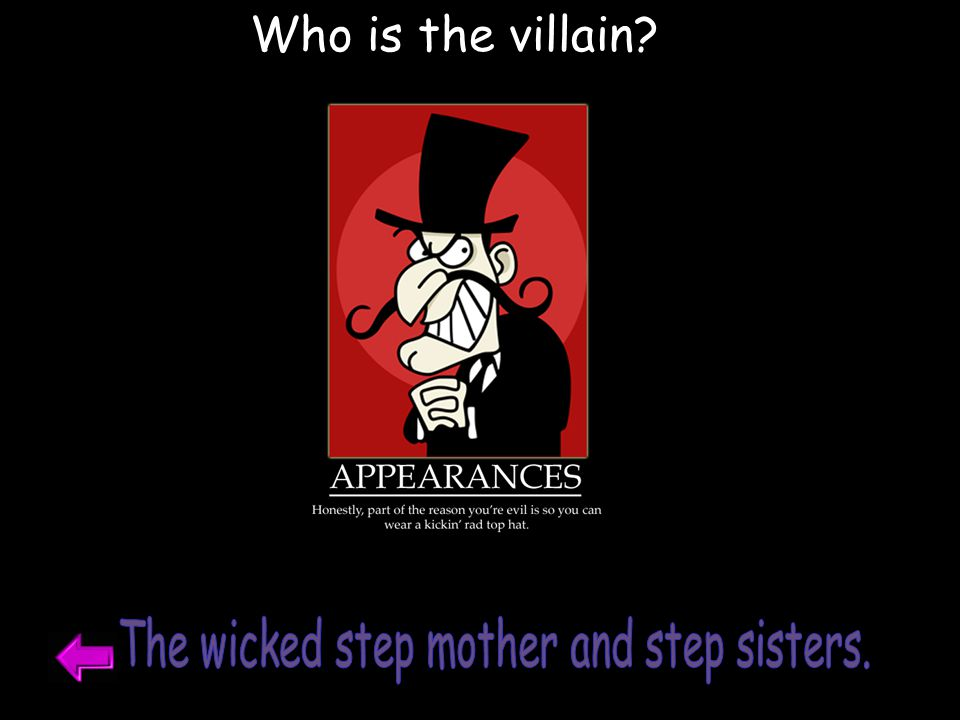 Who is the villain?