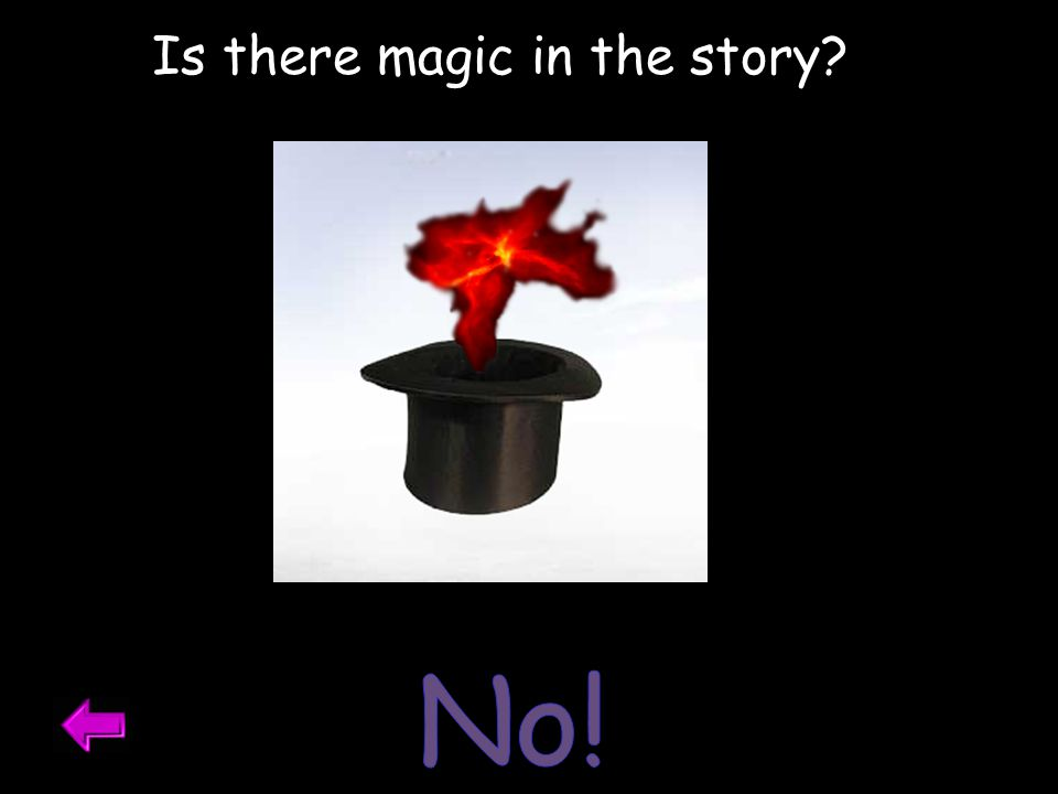 Is there magic in the story?