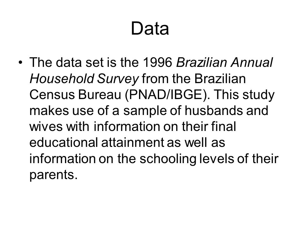 The Sample (cont) since we will explore the correlation of the parents' education and in-laws' education, we further restrict the sample to households with heads and spouses.