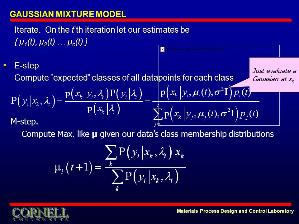 Materials Process Design and Control Laboratory GAUSSIAN MIXTURE MODEL Iterate.