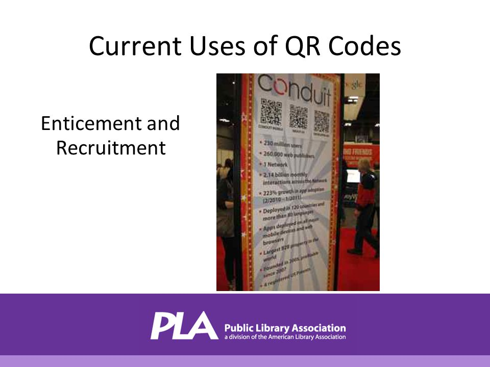 Current Uses of QR Codes Enticement and Recruitment