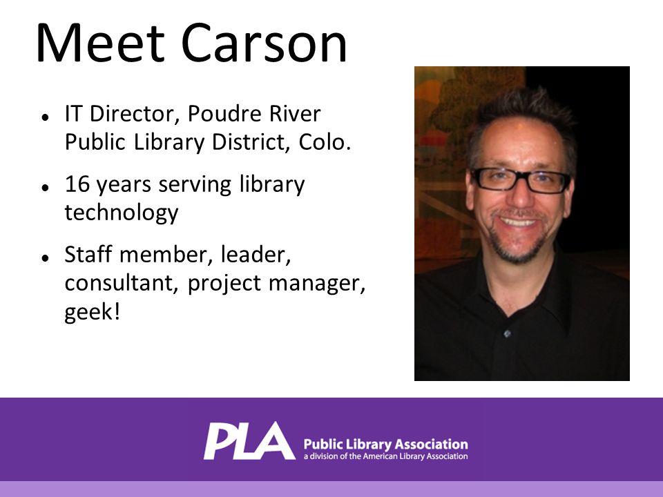 Meet Carson IT Director, Poudre River Public Library District, Colo.