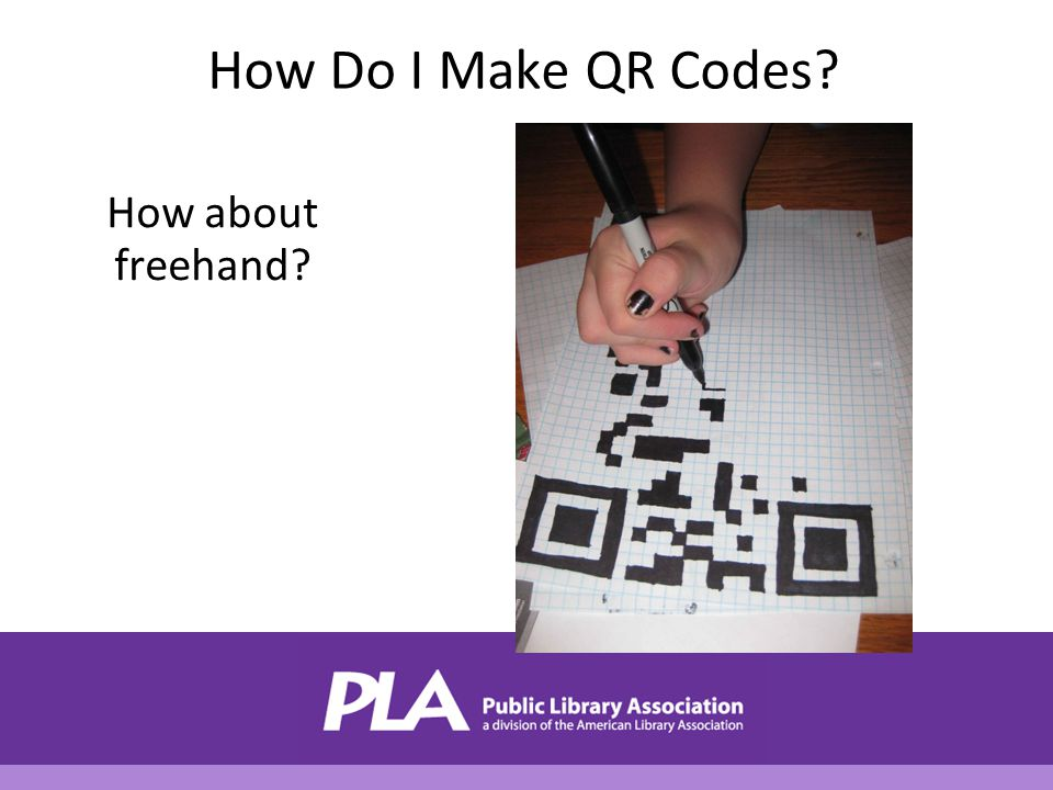 How Do I Make QR Codes? How about freehand?