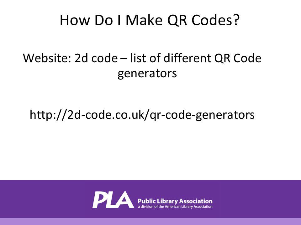 How Do I Make QR Codes.