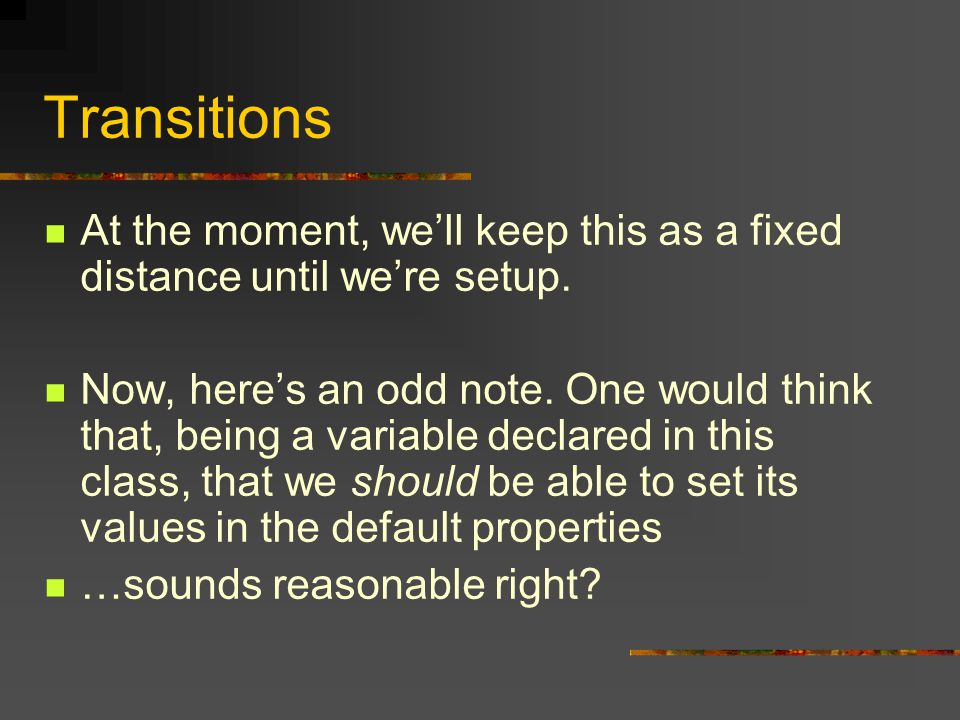 Delegates These function is really straight forward, the only weirdness is: OffsetRotation= ViewLeft; Which just sets the delegate to point at this function…just like function pointers in C++