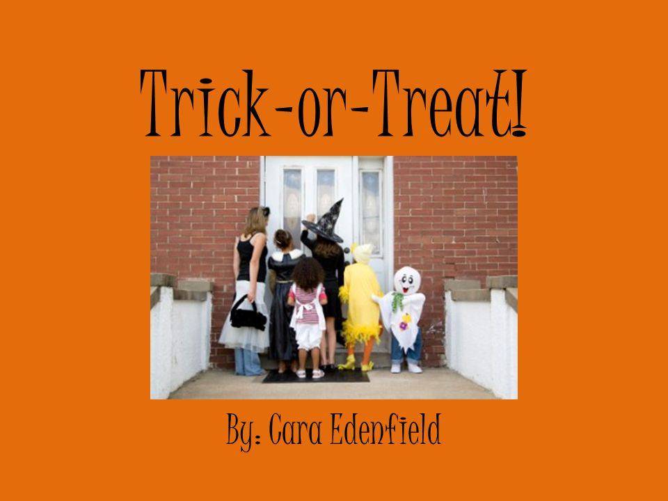 It's Halloween again! I see lots of jack-o-lanterns. I can't wait to yell…. Trick-or-Treat!