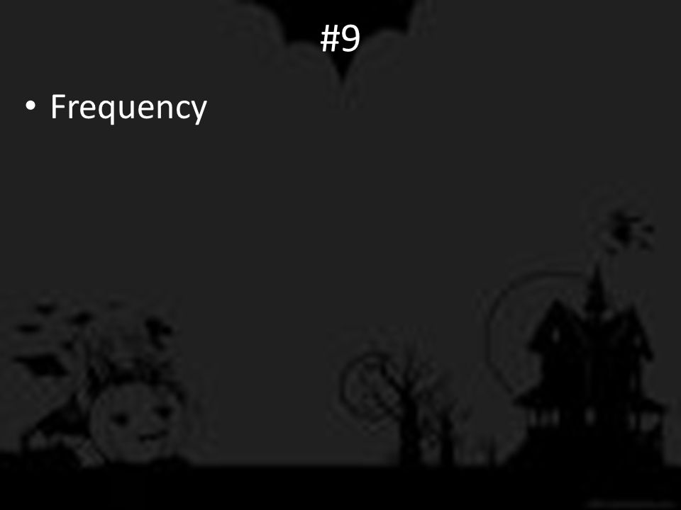 #9 Frequency