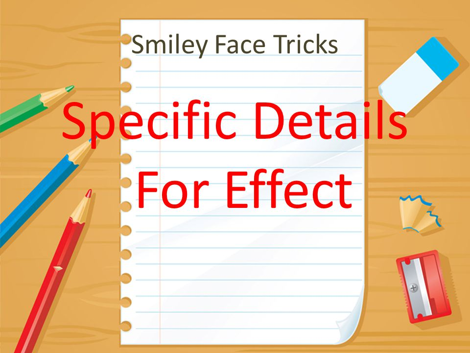 Smiley Face Tricks Specific Details For Effect