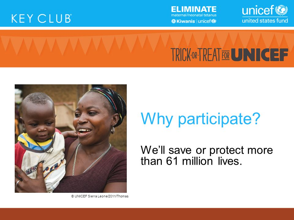 Why participate. We'll save or protect more than 61 million lives.