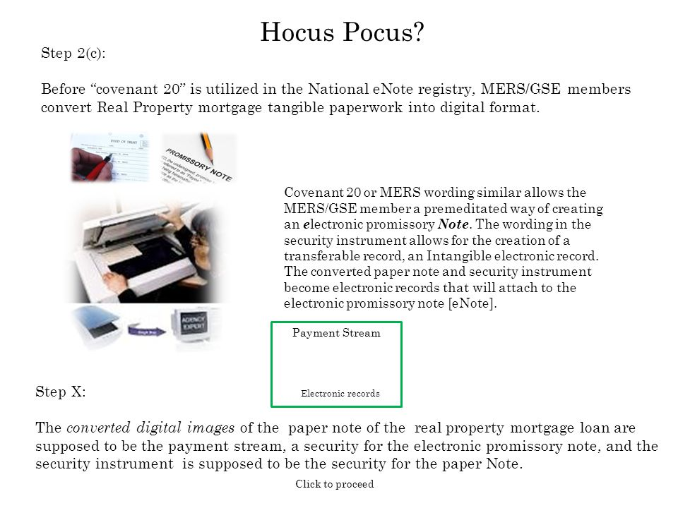 Step X: The converted digital images of the paper note of the real property mortgage loan are supposed to be the payment stream, a security for the el