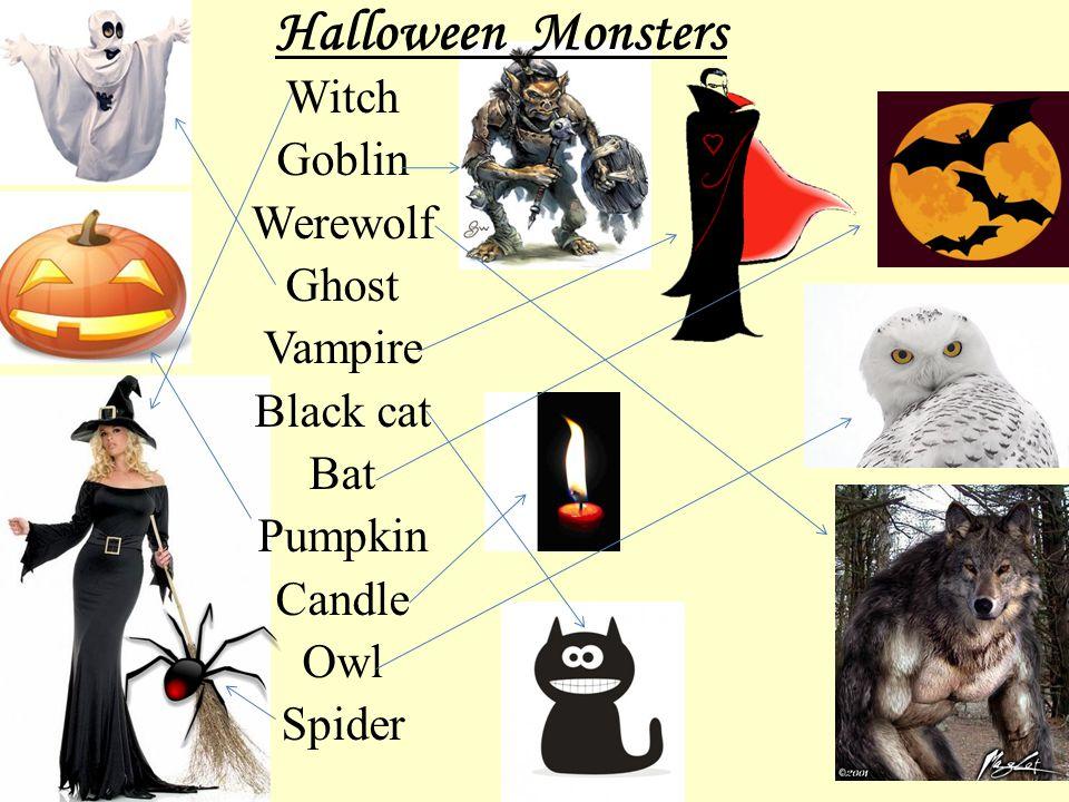 Halloween Monsters Witch Goblin Werewolf Ghost Vampire Black cat Bat Pumpkin Candle Owl Spider