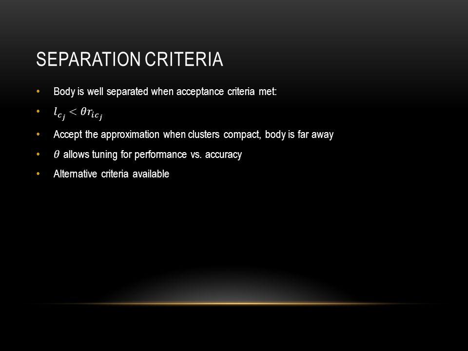 SEPARATION CRITERIA