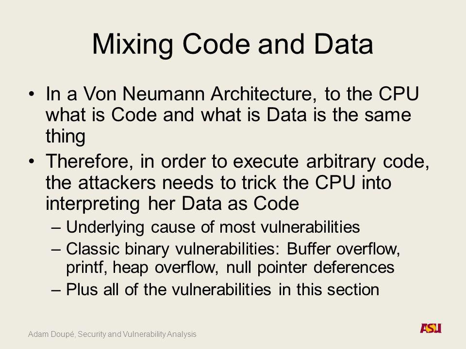 Adam Doupé, Security and Vulnerability Analysis The Form Username: Password: