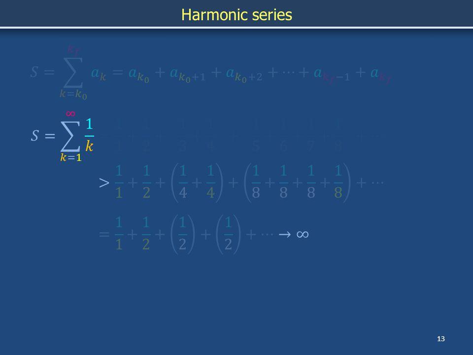 13 Harmonic series