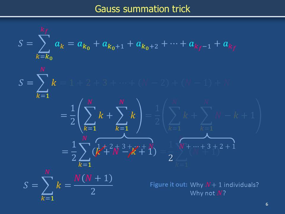 Summation 7 Summation notation Geometric seriesHarmonic series Gauss summation trick (r < 1)