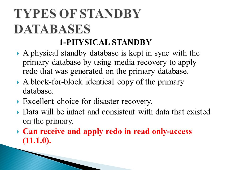  Revert database back to standby mode:  Shutdown the database;  Startup database in mount mode;  Flashback database; FLASH BACK DATABASE TO RESTORE POINT before_rw;  ALTER DATABASE CONVERT TO PHYSICAL STANDBY;