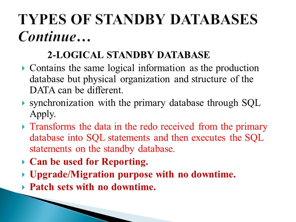  To start log apply services on a physical standby database ALTER DATABASE RECOVER MANAGED STANDBY DATABASE DISCONNECT;  If the real-time apply feature is enabled, apply services can apply redo data as it is received, without waiting for the current standby redo log file to be archived ALTER DATABASE RECOVER MANAGED STANDBY DATABASE USING CURRENT LOGFILE;