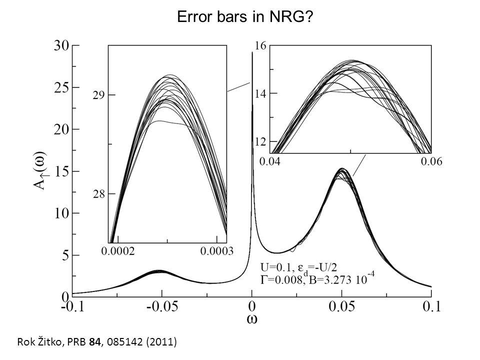 Rok Žitko, PRB 84, 085142 (2011) Error bars in NRG?
