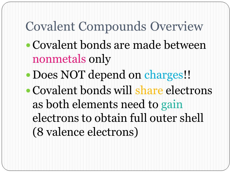 Formation of Ionic Compounds Transition metal ionic compounds All form positive ions (cations), but can form multiple ions Example: FeCl 2 and FeCl 3