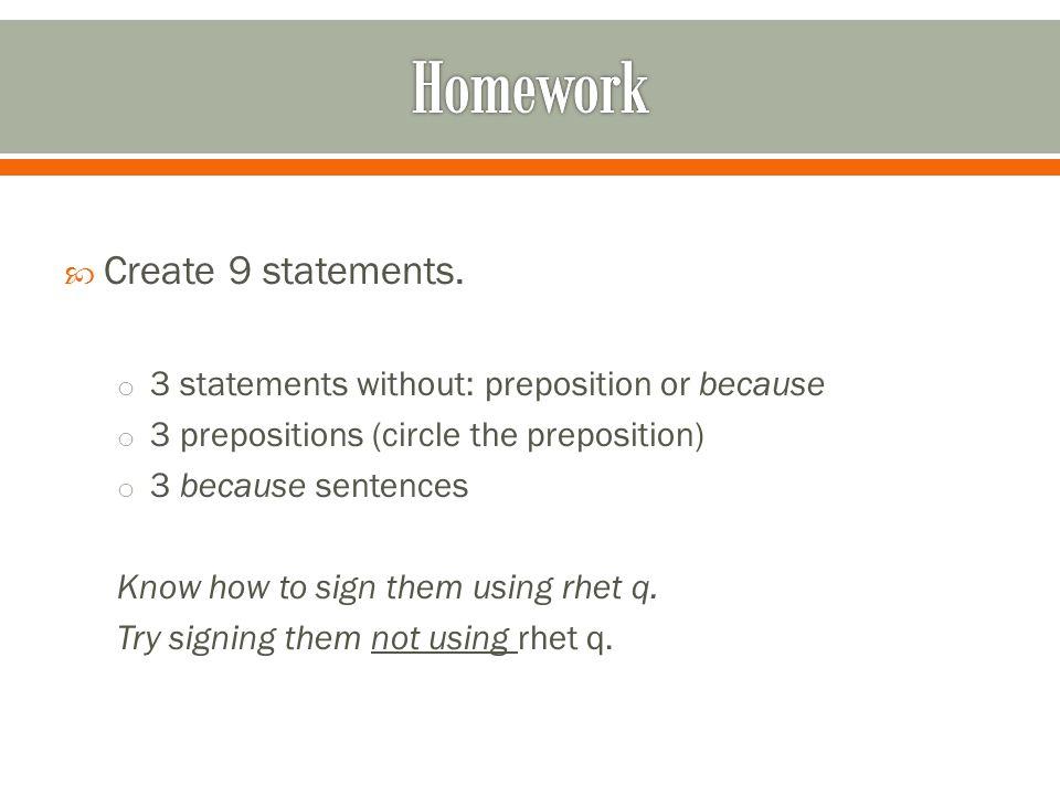  Create 9 statements.